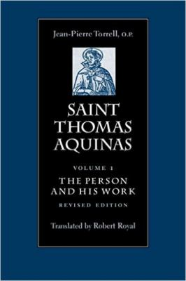Saint Thomas Aquinas V1: The Person and His Work 9780813214238
