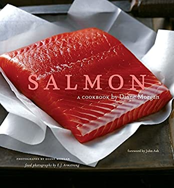 Salmon: A Cookbook 9780811842129