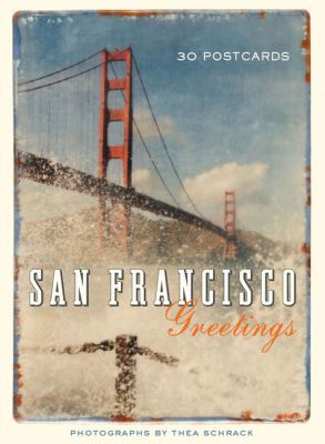 San Francisco Greetings: 30 Postcards 9780811871396