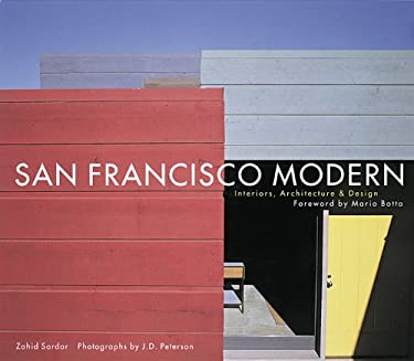 San Francisco Modern: Interiors, Architecture and Design 9780811819657