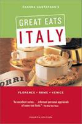 Sandra Gustafson's Great Eats Italy 9780811832090