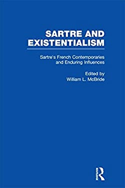 Sartre's French Contemporaries and Enduring Influences 9780815324980
