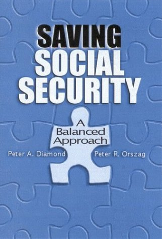 Saving Social Security: A Balanced Approach 9780815718383