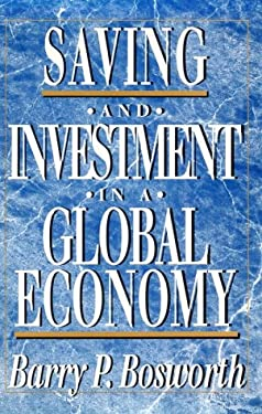 Saving and Investment in a Global Economy 9780815710431