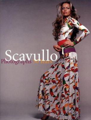 Scavullo: Photographs, 50 Years 9780810981829