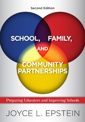 School, Family, and Community Partnerships: Preparing Educators and Improving Schools 9780813344478