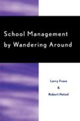 School Management by Wandering Around 9780810845589