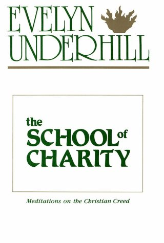 The School of Charity 9780819215482