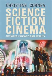 Science Fiction Cinema: Between Fantasy and Reality 3426448