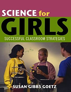 Science for Girls: Successful Classroom Strategies 9780810853676