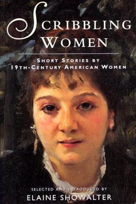 Scribbling Women: Short Stories by 19th-Century American Women 9780813523927
