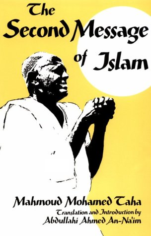 Second Message of Islam: Mahmoud Mohamed Taha 9780815627050