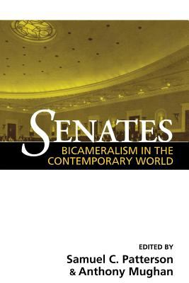 Senates: Bicameralism in the Contemporary World 9780814250105