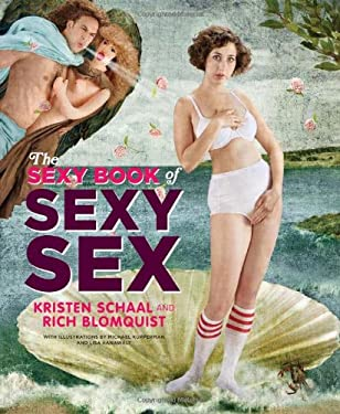 The Sexy Book of Sexy Sex 9780811871266