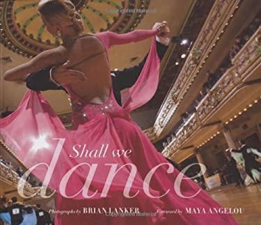 Shall We Dance? 9780811862318