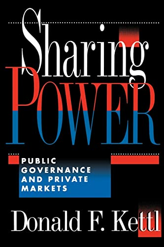 Sharing Power: Public Governance and Private Markets 9780815749073