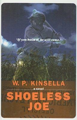Shoeless Joe 9780812494501