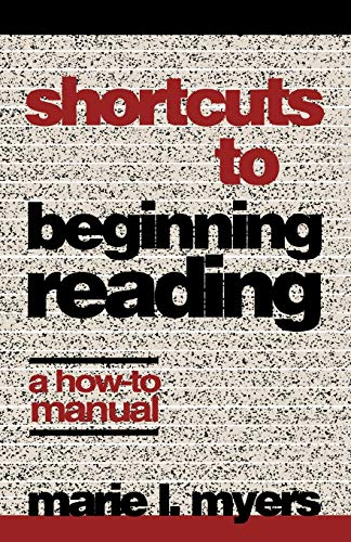 Shortcuts to Beginning Reading: A How-To Manual