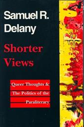 Shorter Views Shorter Views Shorter Views Shorter Views Shorter Views: Queer Thoughts & the Politics of the Paraliterary Queer Tho 3506934