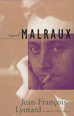 Signed, Malraux 9780816631070