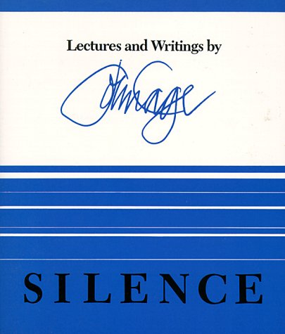 Silence: Lectures and Writings 9780819560285