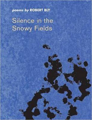 Silence in the Snowy Fields 9780819571472
