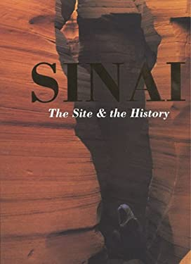 Sinai: The Site and the History: Essays