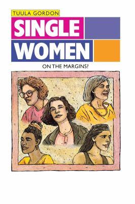 Single Women: On the Margins? 9780814730645
