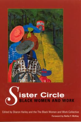Sister Circle: Black Women and Work 9780813530611