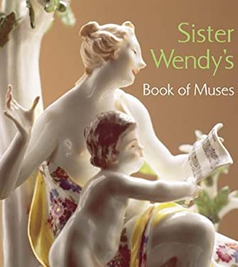 Sister Wendy's Book of Muses 9780810943889