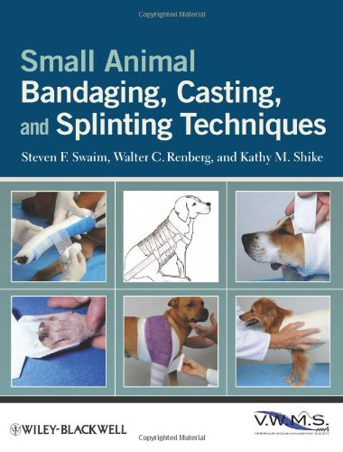 Small Animal Bandaging, Casting, and Splinting Techniques 9780813819624