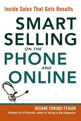 Smart Selling on the Phone and Online: Inside Sales That Gets Results 9780814414651