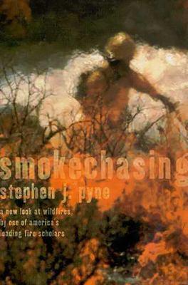 Smoke Chasing 9780816522859