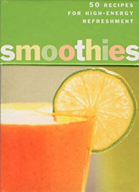 Smoothies Deck: 50 Recipes for High-Energy Refreshment 9780811823807