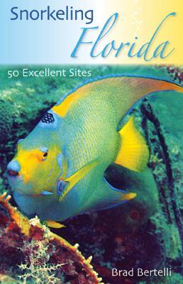 Snorkeling Florida: 50 Excellent Sites 9780813032757