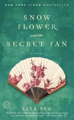 Snow Flower and the Secret Fan 9780812968064