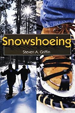 Snowshoeing 9780811729284