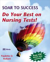 Soar to Success: Do Your Best on Nursing Tests [With CDROM]