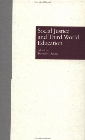 Social Justice and Third World Education 9780815311683