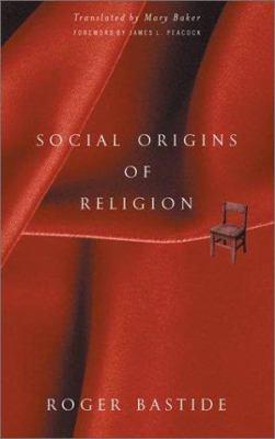 Social Origins of Religion 9780816632497