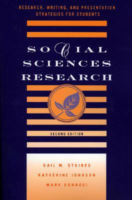 Social Sciences Research: Research, Writing, and Presentation Strategies for Students 9780810856653