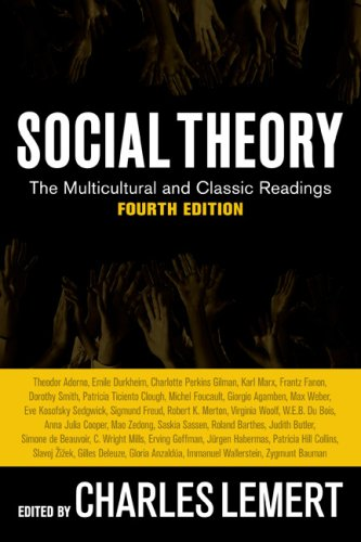 Social Theory: The Multicultural and Classic Readings 9780813343921