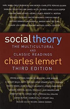 Social Theory: The Multicultural and Classic Readings, Third Edition 9780813342177