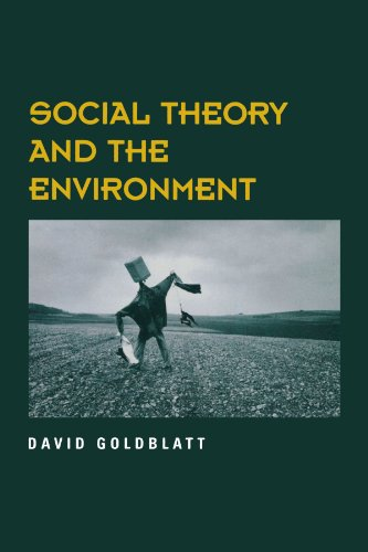 Social Theory and the Environment 9780813331294
