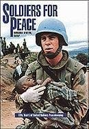 Soldiers for Peace: Fifty Years of United Nations Peacekeeping 9780816035090