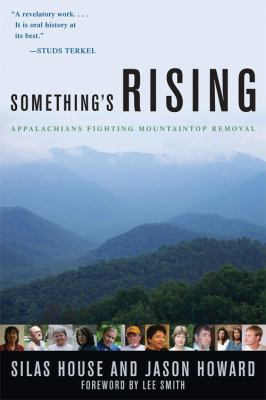 Something's Rising: Appalachians Fighting Mountaintop Removal 9780813125466