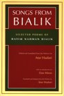 Songs from Bialik: Selected Poems of Hayim Nahman Bialik 9780815606055