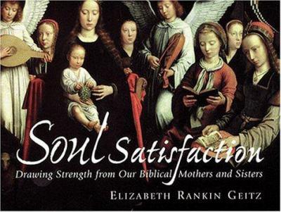 Soul Satisfaction 9780819217370
