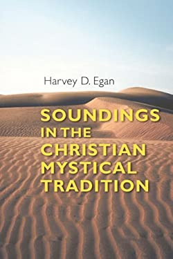 Soundings in the Christian Mystical Tradition 9780814656136