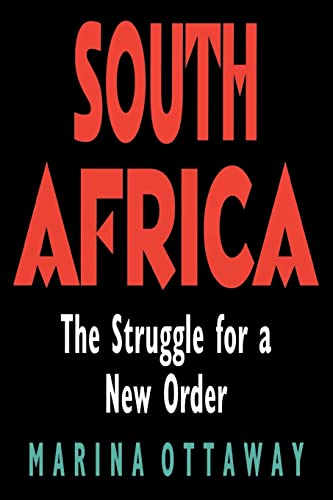 South Africa: The Struggle for a New Order 9780815767152
